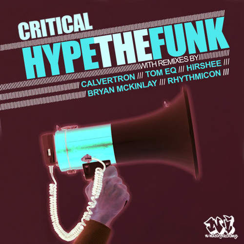 Critical - Hype The Funk [Nu Industry] 2010