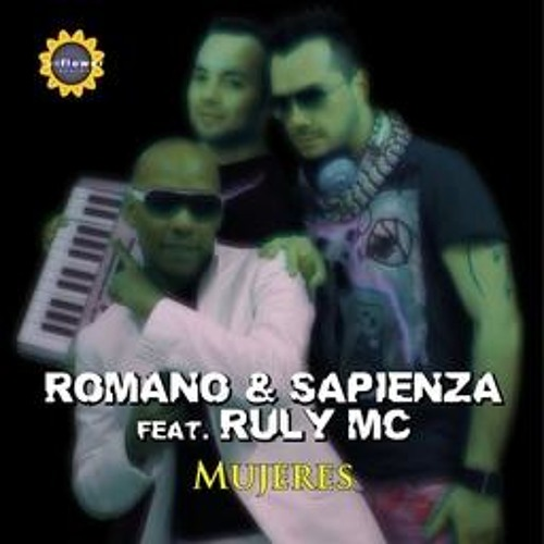 Romano & Sapienza Feat. Ruly Mc - Mujeres (Original Mix)