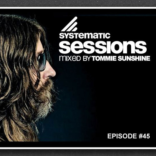 Systematic Session #45 - Tommie Sunshine [pre-'89 Chicago Acid House mix]