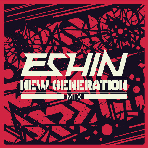 Eshin - New Generation - Mix