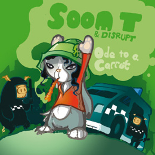 15-Soom T Disrupt - Weed Is Sweeter