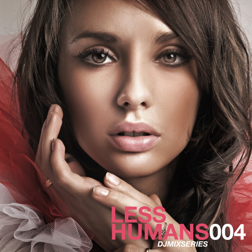 Less Human 004