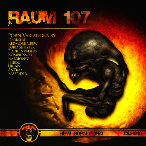 02 Raum 107 - New Born Porn (Lord Sinister Porn)