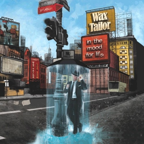 WAX TAILOR - In The Mood For Life Trailer (Album Trailer - 2009)