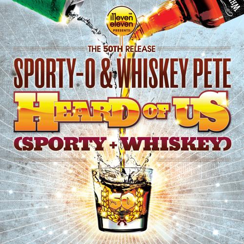 "Sporty-O, Whiskey Pete - ""Heard of Us"" (TROWA Remix)"