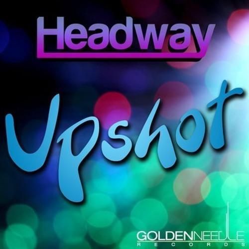 Headway - Upshot (Freakhouze Remix) [Preview]
