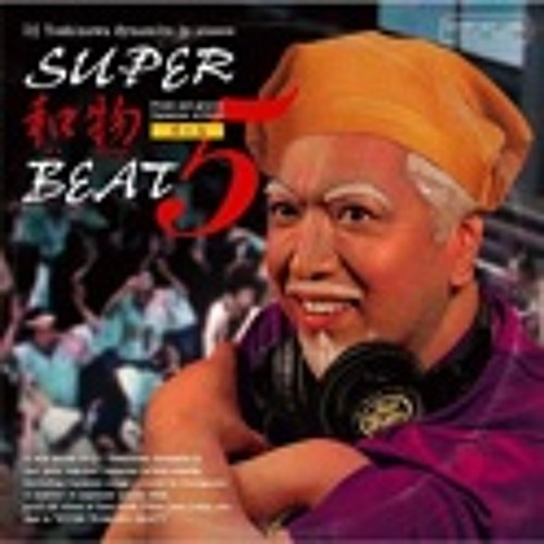 "Japanese groove MIX CD ""SUPER和物BEAT Vol.5"" Short Edit"