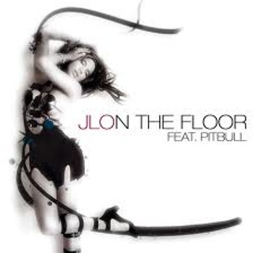 Jennifer lopez feat pitbull on the floor slayback cover for 1234 get on the dance floor dj remix