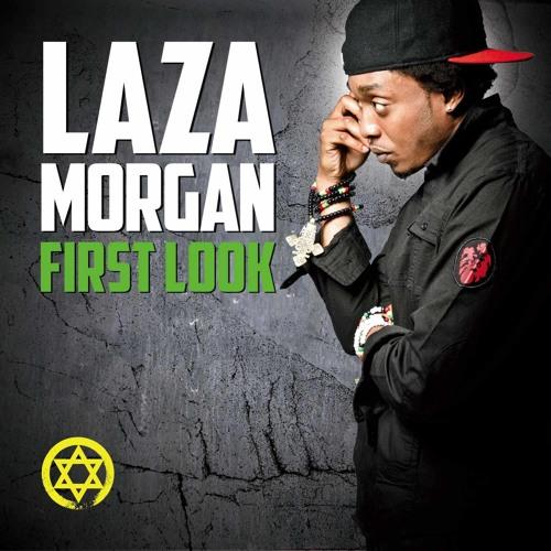 Laza Morgan - First Look (Mixtape)