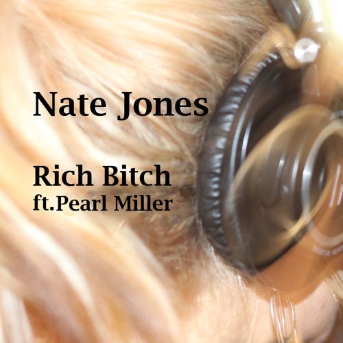 Rich Bitch ft. Pearl Miller
