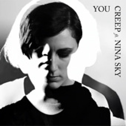 You (Feat. Nina Sky)  - Creep (Hannah Holland Remix)