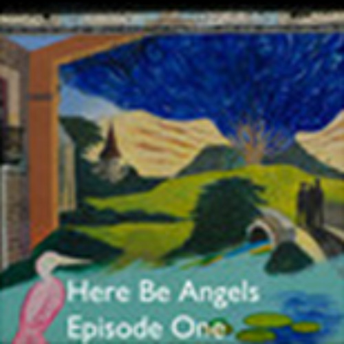 Here Be Angels Episode 1