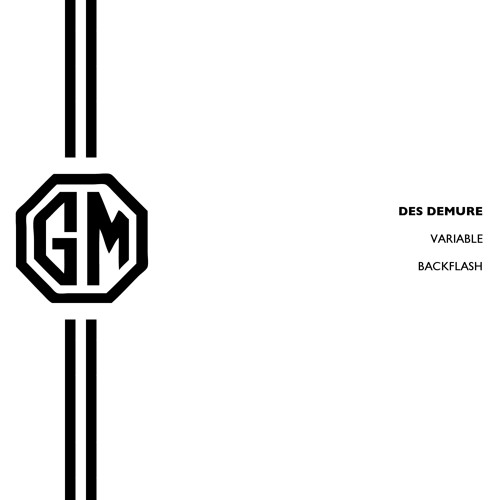 Des Demure - Variable - OUT NOW