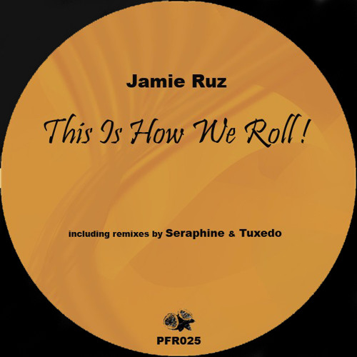 Jamie Ruz - This Is How We Roll (Seraphine Remix) snippet