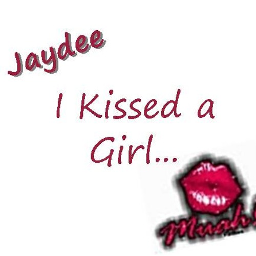 Kissed a Girl