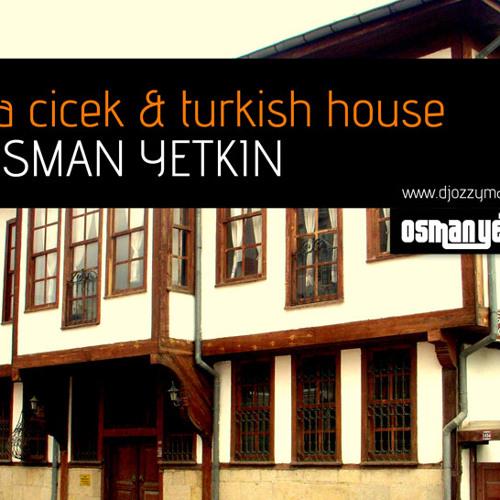 Osman Yetkin - Ayva Cicek - Turkish House 2011