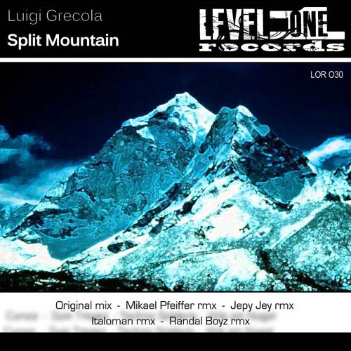 Luigi Grecola - Split Montain (Original mix) Out 30/06 On Level One Rec