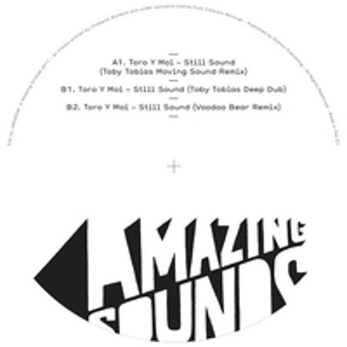 Toro Y Moi Still Sound Remixes Ep By Amazingsoundsrecords