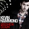 Broken Down - Kevin Hammond