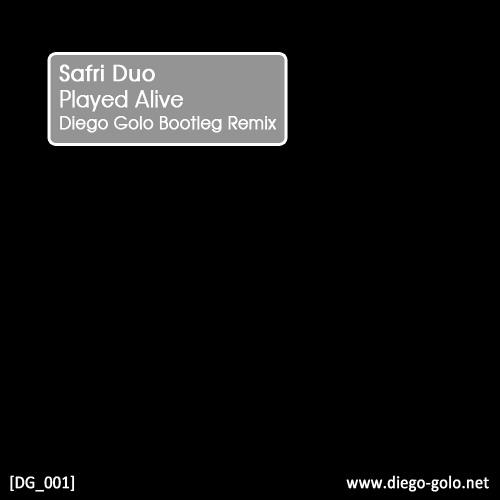 Safri Duo - Played Alive (Diego Golo Bootleg Remix)