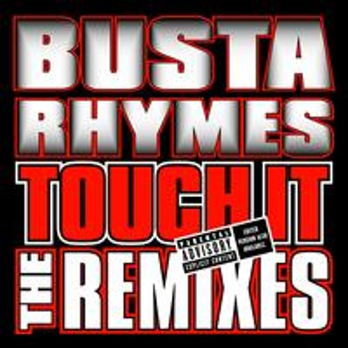 "Busta Rhymes - Touch it (Fito & Mikro ""West Coast Station"" For Fun Bootleg)"