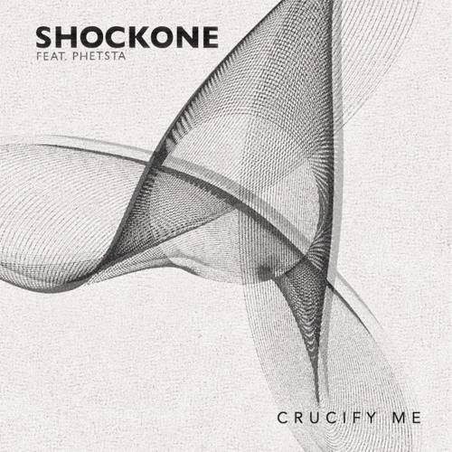 ShockOne feat. Phetsta - Crucify Me (Part 1)