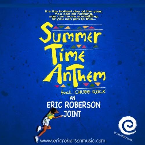 Summertime Anthem feat Chubb Rock