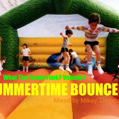 Summertime Bounce