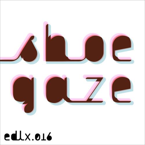 DX Shoegaze (Edit Select Reviset)