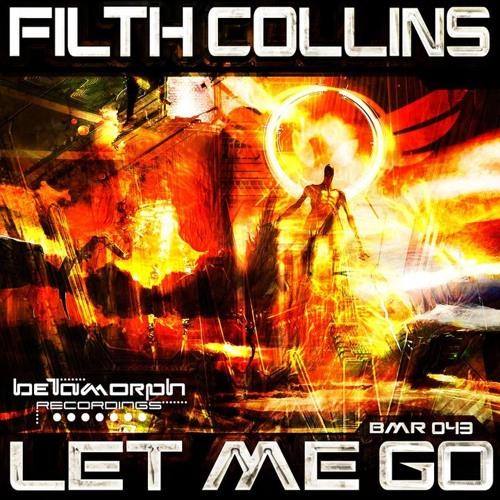 Filth Collins & Pop The Hatch - Let Me Go (Mvein Remix)