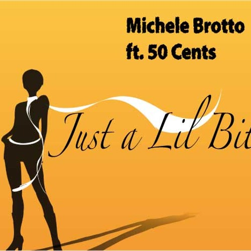 Mchele Brotto Vs. 50 Cents - Just a Lil Bit 2011 ..:: FREE FCUKING DOWNLOAD::..