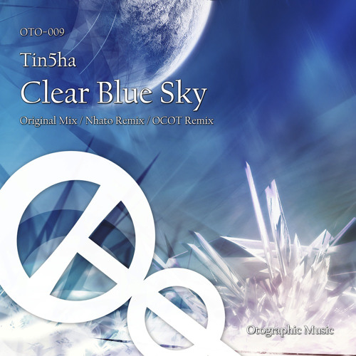 Tin5ha - Clear Blue Sky (Nhato Remix) [Sample]