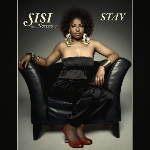 Sisi feat. Nosizwe - Stay