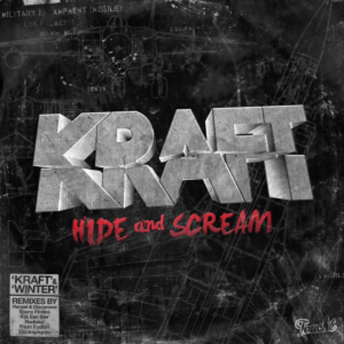 Hide and Scream - Kraft (Electrophants' HEY! remix)