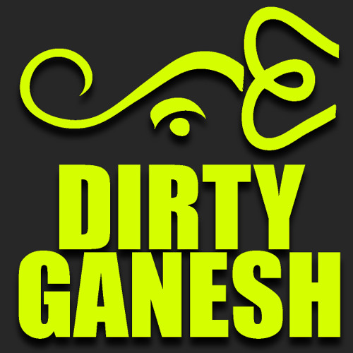 Dirty Ganesh -  I Dont Want To Sleep! (OUT NOW ON BEATPORT BY GETITON))