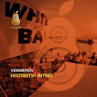 Vengerov - Kazantip Intro (Swanky Tunes & Hard Rock Sofa Remix) / Grusha Music