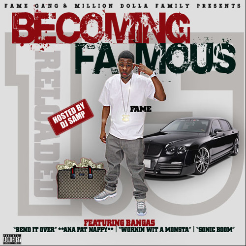 Fame aka Ya Boy Fame ft. Beat King & Dj Chose-Bend It Ova Clean