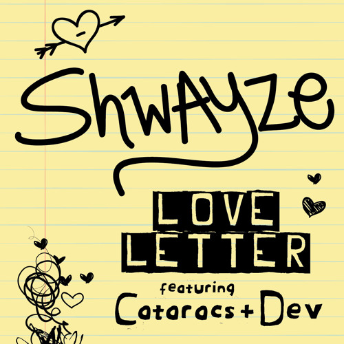 """""""Love Letter"""" feat. The Cataracs + Dev [FREE DOWNLOAD]"""
