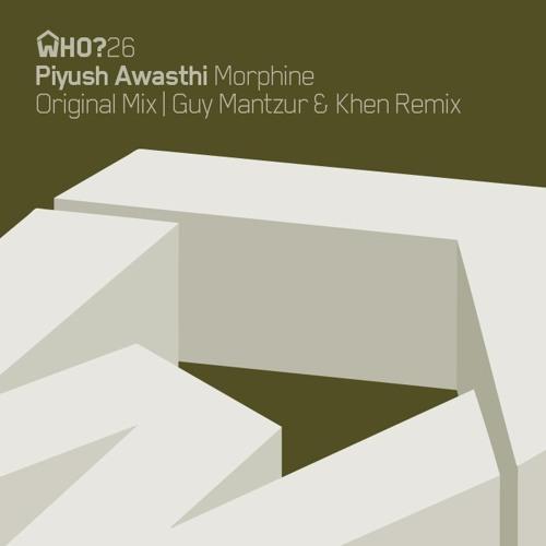 Piyush Awashthi - Morphine (Guy Mantzur & Khen remix ) Lo Fi Preview