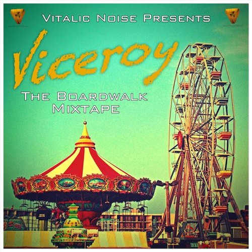 Viceroy - The Boardwalk Mixtape