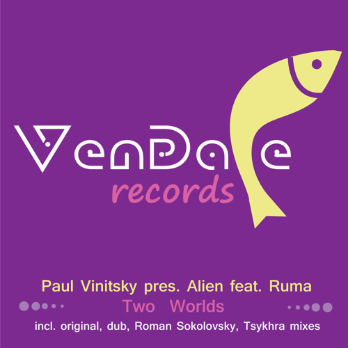 Paul Vinitsky pres. Alien feat. Ruma - Two Worlds (Original Mix)