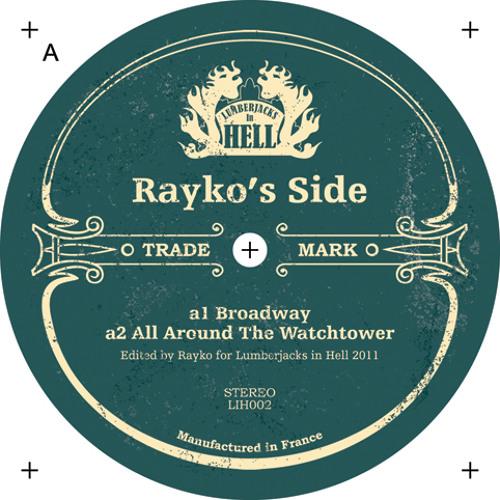 Rayko - All Around the Watchtower (LiH 002)