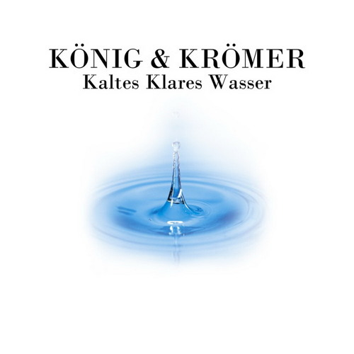 König & Krömer - Kaltes Klares Wasser (Original Mix)