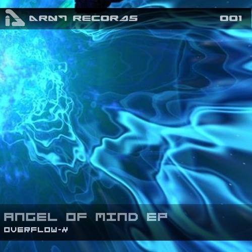 "Overflow-x - Angel of mind (Original Mix) ""ARNT RECORDS"""