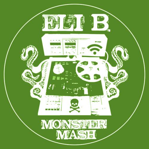 Eli B - Monster Mash - Hip Hop & Alternative Rock Mashup Mix