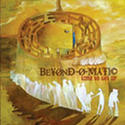 Beyond-O-matic / Plague Of Bliss
