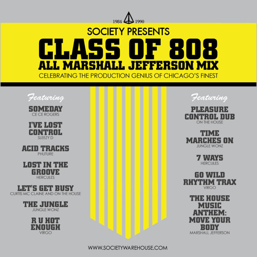 Class of 808 - All Marshall Jefferson mix