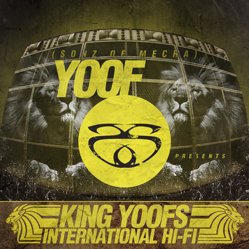 [FREE] King Yoof (Sonz Of Mecha) presents 'King Yoofs International Hi-Fi' mix