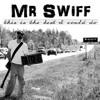 Mr Swiff - Carousel (update)