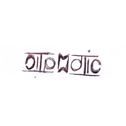 ''I AM OTOMATIC'' (original mix) OUT NOW